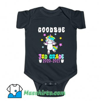 Unicorn Goodbye Third Grade 2021 Baby Onesie