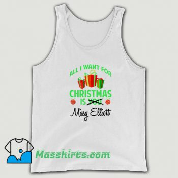 Best All I Want For Christmas Is You Missy Elliott Tank Top