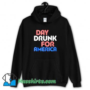 Best Day Drunk For America Hoodie Streetwear
