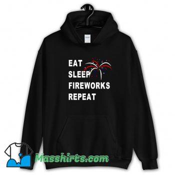 Best Eat Sleep Fireworks Repeat 4Th Of July Hoodie Streetwear