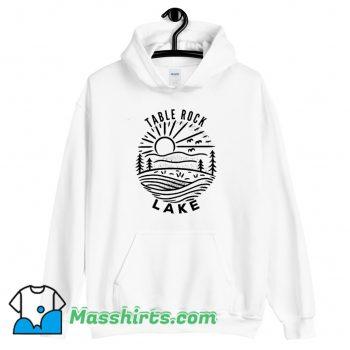 Best Table Rock Lake Hoodie Streetwear