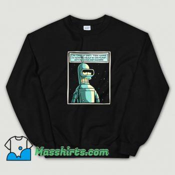 Cheap Futurama Ill Build My Own Planet Sweatshirt