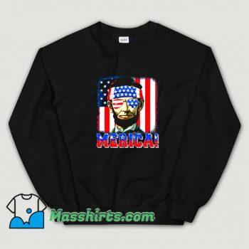 Cheap Merica Abe Lincoln 4Th Of July Sweatshirt