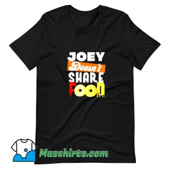 Classic Joey Chestnut Doesnt Share Food T Shirt Design