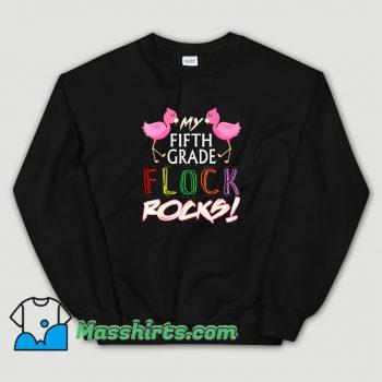 Classic My Fifth Grade Flock Rocks Sweatshirt