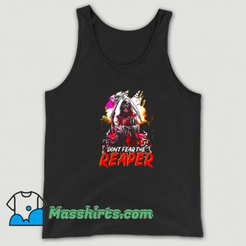 Cool Dont Fear The Reaper Grim Tank Top