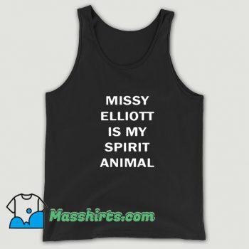 Cute Missy Elliott Is My Spirit Animal Tank Top