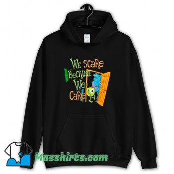 Cute We Scare We Care Monsters University Hoodie Streetwear
