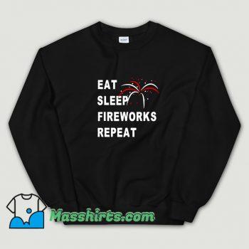 Eat Sleep Fireworks Repeat 4Th Of July Sweatshirt On Sale
