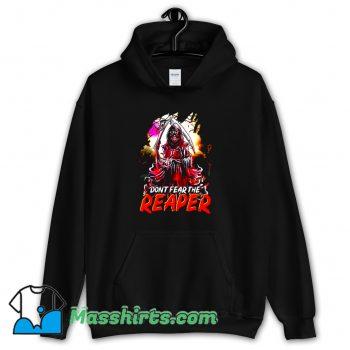 Funny Dont Fear The Reaper Grim Hoodie Streetwear