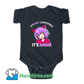 Its Not Cartoons Its Anime Funny Baby Onesie