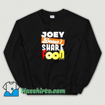 Joey Chestnut Doesnt Share Food Funny Sweatshirt
