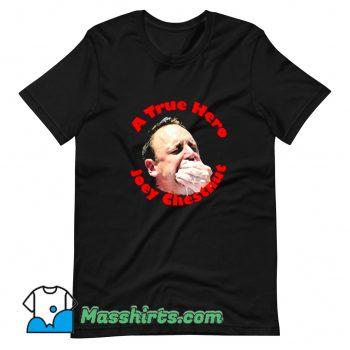 New A True Hero Joey Chestnut T Shirt Design