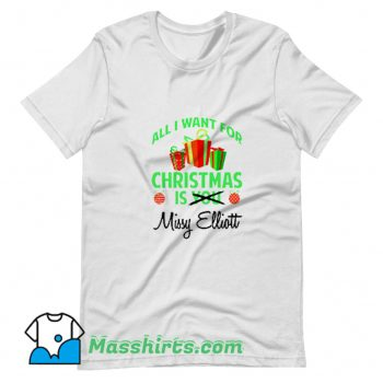 New All I Want For Christmas Is You Missy Elliott T Shirt Design