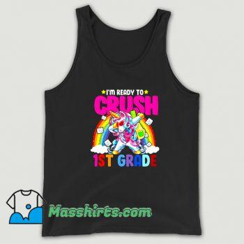 New I Am Ready To Crush 1St Grade Unicorn Tank Top