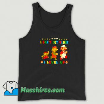 Super Mario I Dont Get Older I Level Up Tank Top On Sale
