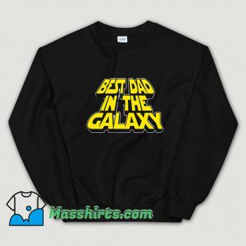 Best Dad In The Galaxy Sweatshirt