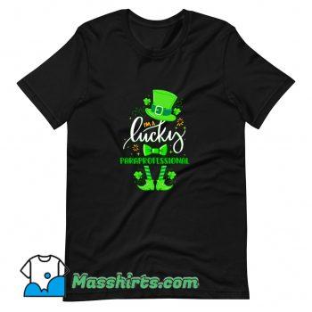 Best St Patricks Day I Am Lucky Paraprofessional T Shirt Design