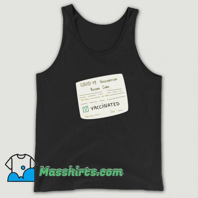 Cheap Covid 19 Vaccination Record Card Tank Top