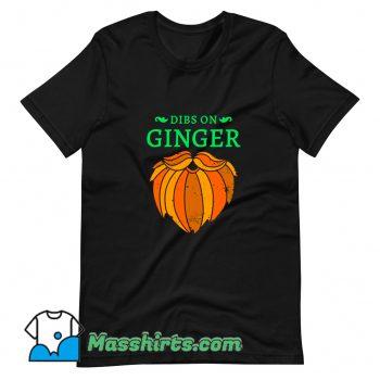 Cheap Dibs On The Ginger Red Beard Irish T Shirt Design