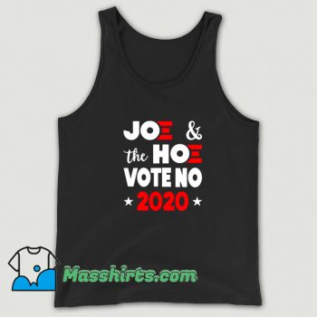 Classic Joe and The Hoe Vote No 2020 Tank Top
