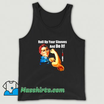 Classic Roll Up Your Sleeves And Do It Tank Top
