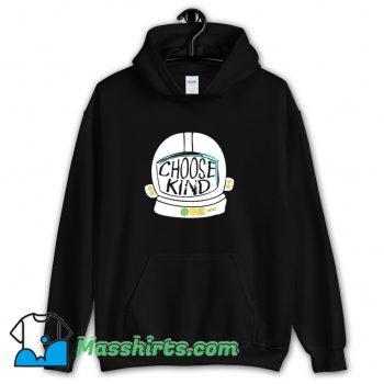 Cool Choose Kind Hoodie Streetwear