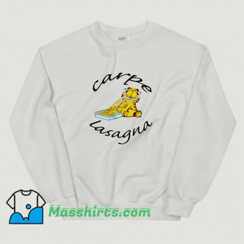 Cool Garfield Carpe Lasagna Sweatshirt