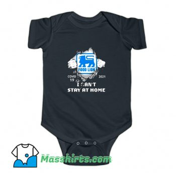 Covid 19 2021 Food Lion I Cant Stay At Home Baby Onesie