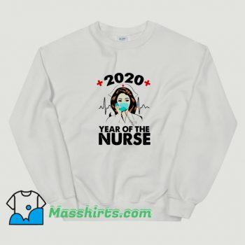 Cute 2020 Year Of Nurse Sweatshirt