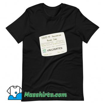 Cute Covid 19 Vaccination Record Card T Shirt Design