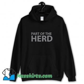 Cute Part Of The Herd Group Hoodie Streetwear