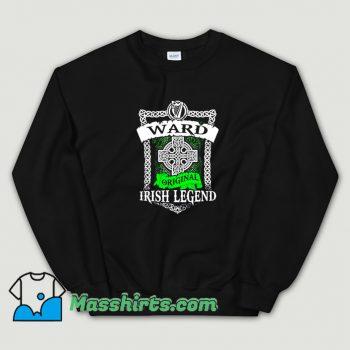 Cute Ward Original Irish Legend Sweatshirt