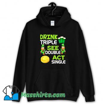 Drink Triple See Double Act Single Hoodie Streetwear