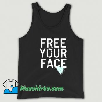 Funny Free Your Face Anti Mask Tank Top