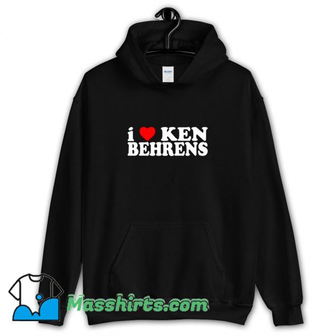 Funny I Love Ken Behrens Hoodie Streetwear