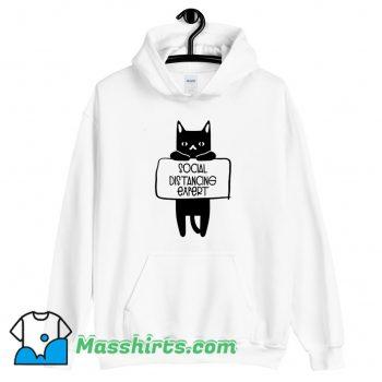 Funny Social Distancing Expert Cat Lovers Hoodie Streetwear