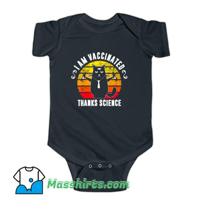 I Am Vaccinated Thanks Science Baby Onesie