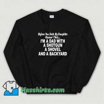 New I Am A Dad With A Shotgun Sweatshirt