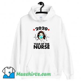 Original 2020 Year Of Nurse Hoodie Streetwear