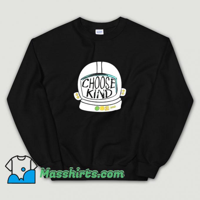 Original Choose Kind Sweatshirt
