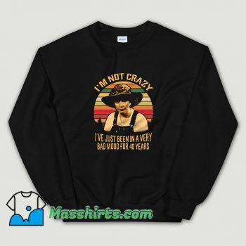 Original Steel Magnolias Movie Quote Sweatshirt