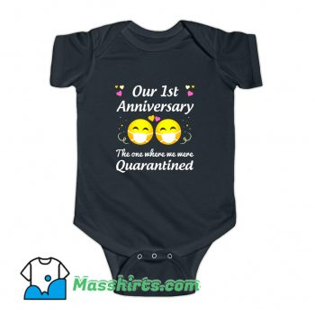 Our 1St Anniversary Quarantined Baby Onesie