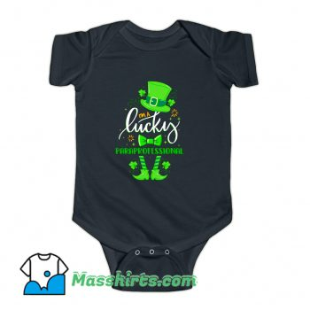 St Patricks Day I Am Lucky Paraprofessional Baby Onesie