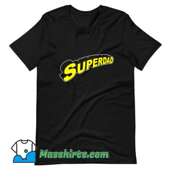 Superdad Father Day T Shirt Design On Sale