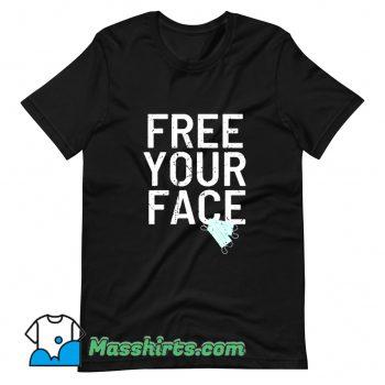 Vintage Free Your Face Anti Mask T Shirt Design