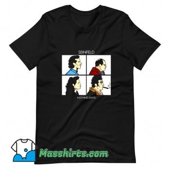 Vintage Nothing Days Seinfeld Comedy T Shirt Design
