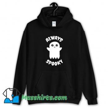 Always Spooky Halloween Hoodie Streetwear On Sale