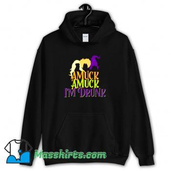 Amuck Amuck I Am Drunk Hoodie Streetwear
