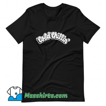 Awesome Cold Chillin Records T Shirt Design